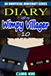 Minecraft: Diary of a Wimpy Villager:...