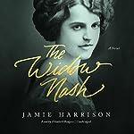 The Widow Nash: A Novel | Jamie Harrison