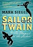 Sailor Twain: Or: The Mermaid in the Hudson