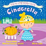 img - for Cinderella: Les Petits Fairytales book / textbook / text book