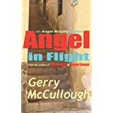 Angel in Flight: an Angel Murphy thrillerby Gerry McCullough