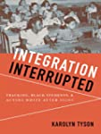 Integration Interrupted: Tracking, Bl...
