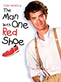 The Man With One Red Shoe Amazon Instant