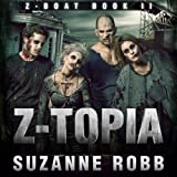 img - for Z-Topia: Z-Boat, Book 2 book / textbook / text book