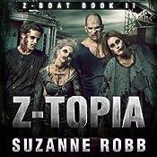 Z-Topia: Z-Boat, Book 2 | Suzanne Robb