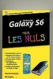 Samsung Galaxy S6 pour les Nuls, �dition poche