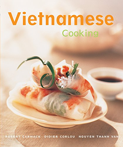 Vietnamese Cooking: [Vietnamese Cookbook, Techniques, Over 50 Recipes] (Cooking (Periplus))