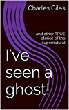 img - for I've seen a ghost!: and other TRUE stories of the supernatural book / textbook / text book