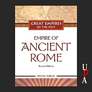 Empire of Ancient Rome | [Michael Burgan]