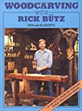 img - for Woodcarving With Rick B tz book / textbook / text book