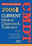 Current Medical Diagnosis & Treatment, 2006 (Current Medical Diagnosis and Treatment)