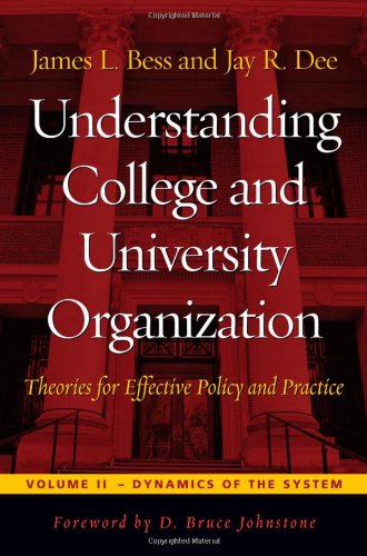 Understanding College and University Organization:...