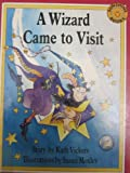 img - for A Wizard Came to Visit (Wizard Sunshine Storybooks) book / textbook / text book