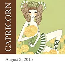 Capricorn: August 03, 2015  by Tali Edut, Ophira Edut Narrated by Lesa Wilson