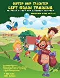 img - for Gifted and Talented: Left Brain Training for children ages 3-6: Critical and Logical Thinking Skills (Brainstorm Series) (Volume 1) book / textbook / text book