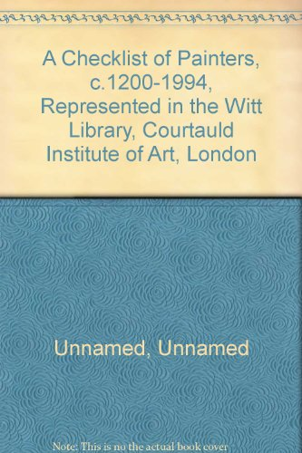 a-checklist-of-painters-c1200-1994-represented-in-the-witt-library-courtauld-institute-of-art-london