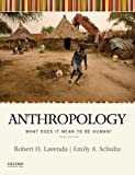 img - for Anthropology: What Does It Mean to be Human? 3rd edition book / textbook / text book