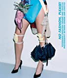 img - for No Fashion, Please!: Photography Between Gender and Lifestyle book / textbook / text book