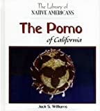 The Pomo of California (The Library of Native Americans)