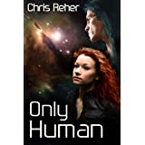 Only Human (Targon Tales Book 3) ~ Chris Reher