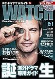 海外ドラマTVガイド WATCH Vol.1 2014 SUMMER (TOKYO NEWS MOOK 432号)