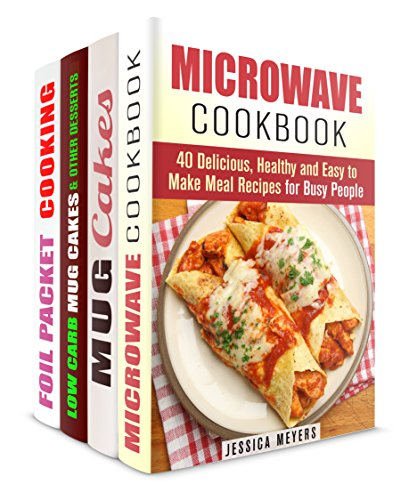 Microwave Cookbook Box Set (4 in 1): Delicious, Healthy and Easy Desserts, Camping and other Recipes (Quick and Easy Microwave Meal Recipes) by Jessica Meyers, Jessica Meyer, Sherry Morgan, Nicole Moran