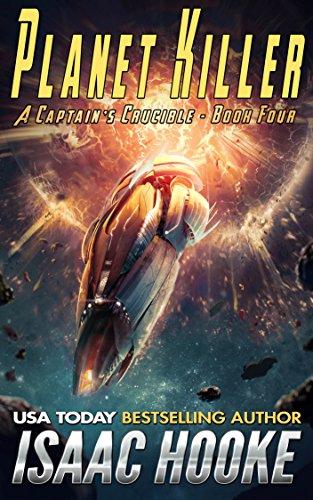 Planet Killer (A Captain's Crucible Book 4) cover