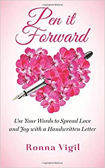 Pen It Forward: Use Your Words To Spread Love And Joy With A Handwritten Letter