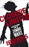 img - for Closure, Limited. Max Brooks book / textbook / text book