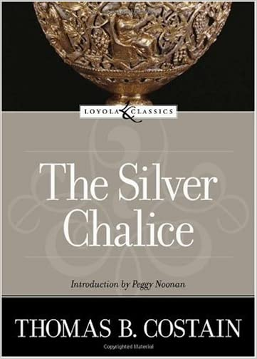 The Silver Chalice : A Novel