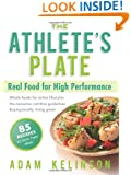 The Athlete's Plate: Real Food for High Performance