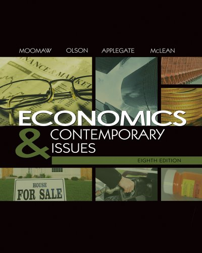 Economics and Contemporary Issues (with InfoTrac College...
