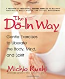 The Do-In Way (0757002684) by Michio Kushi