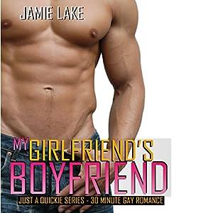 My Girlfriend's Boyfriend | Gay Romance MM Series: A Gay for You Romance Audiobook