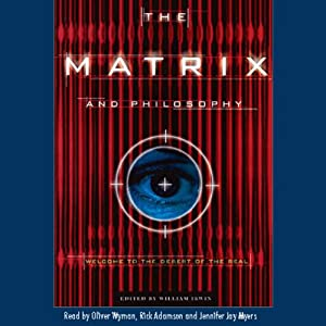The Matrix and Philosophy Audiobook