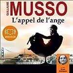 L'appel de l'ange   Guillaume Musso