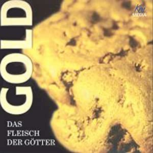 Gold, Das Fleisch der Götter Hörbuch
