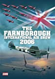 The Farnborough International Air Show 2006 [DVD]