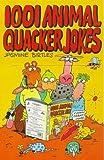 img - for 1001 Animal Quacker Jokes (Robinson children's books) by Jasmine Birtles (1998-06-25) book / textbook / text book