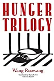 img - for Hunger Trilogy by Ruowang, Wang, Rubin, Kyna, Kasoff, Ira (1991) Paperback book / textbook / text book