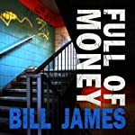 Full of Money   Bill James