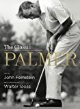 John Feinstein The Classic Palmer