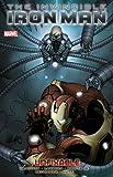 Invincible Iron Man Volume 8 : The Unfixable (Iron Man (Marvel Comics))