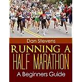 Running a Half Marathon - A Beginners Guide