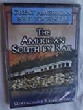 Great American Rail Journeys: The American South by Rail