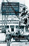 img - for The Poetic Economies of England and Ireland, 1912-2000 book / textbook / text book