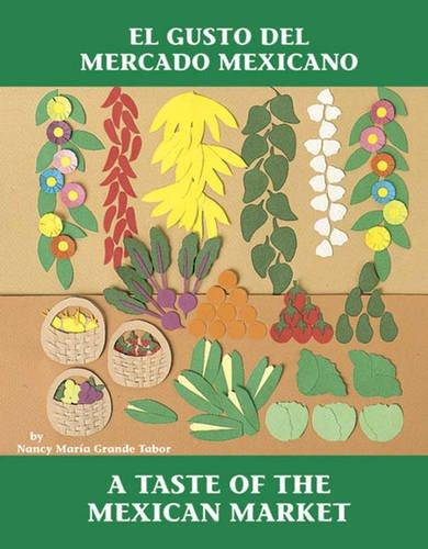 El Gusto del Mercado Mexicano