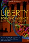 Liberty and Scientific Evidence in th...