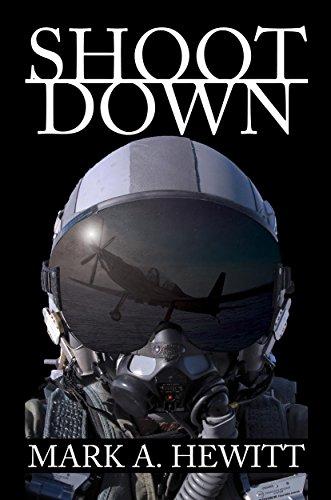 Shoot Down by Mark A. Hewitt ebook deal