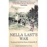 Nella Last's War: The Second World War Diaries of Housewife, 49 ~ Nella Last